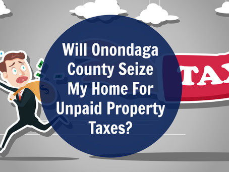 Will Onondaga County Seize My Home For Unpaid Property Taxes?