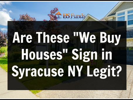"Are These ""We Buy Houses"" Sign in Syracuse NY Legit?"