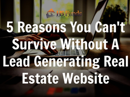 5 Reasons You Can't Survive Without A Lead Generating Real Estate Investing Website