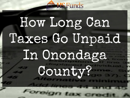 How Long Can Property Taxes Go Unpaid In Onondaga County?
