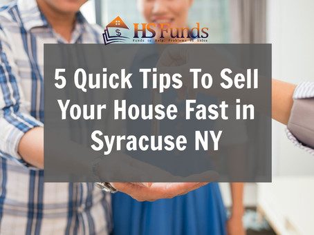 5 Quick Tips To Sell Your House Fast in Syracuse NY