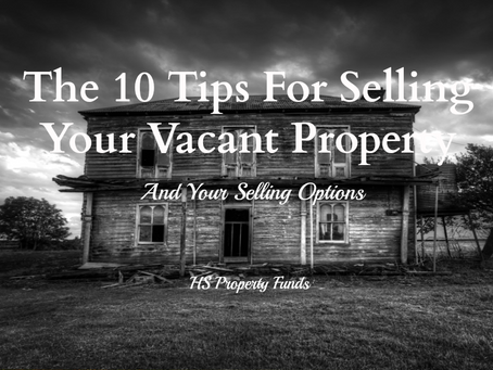 The 10 Tips For Selling Your Vacant House & Your Options