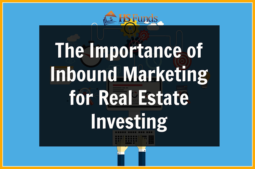 Inbound Marketing Real Estate Investing