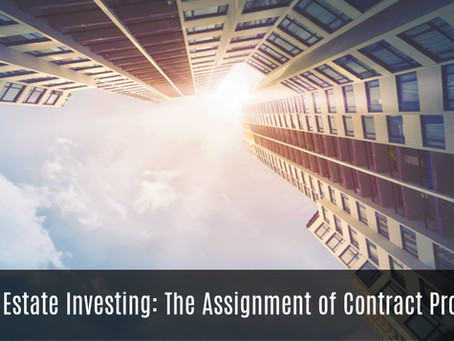 Real Estate Investing: The Assignment of Contract Process