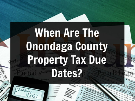 When Are The Onondaga County Property Tax Due Dates?