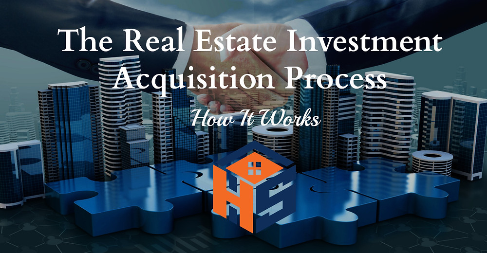 Real Estate Investment Acquisition Process