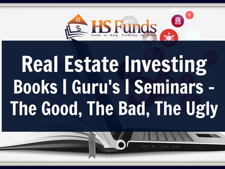 Real Estate Investing Books | Guru's | Seminars - The Good, The Bad, The Ugly