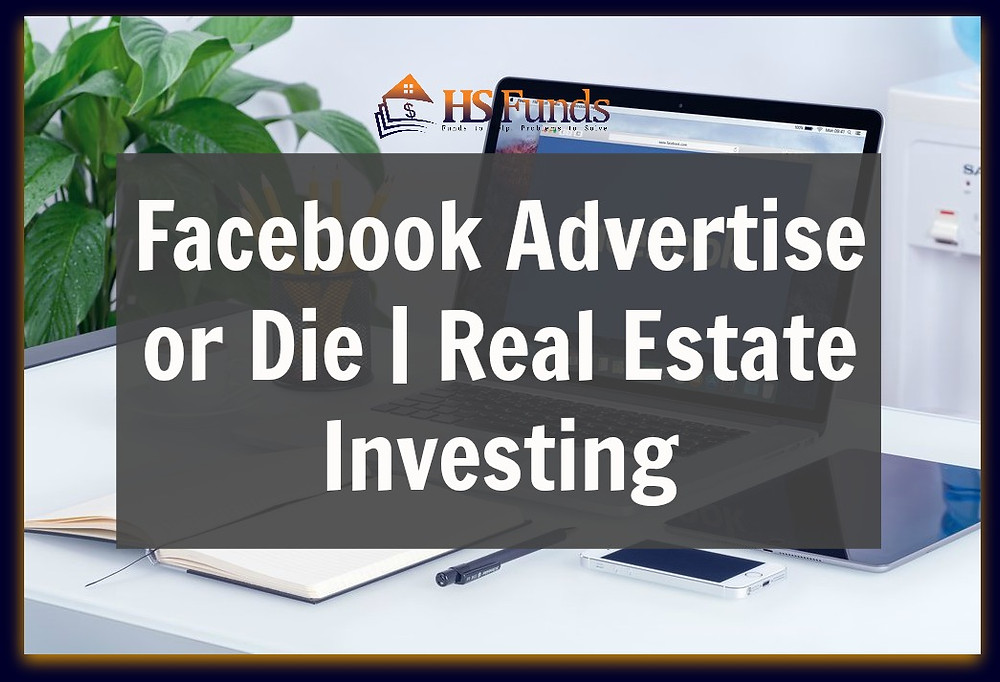 Facebook Advertising Real Estate Investing