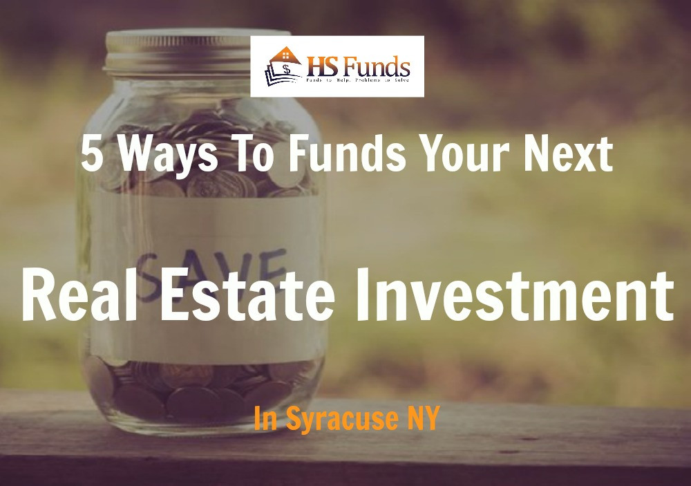Real Estate Investment Funding