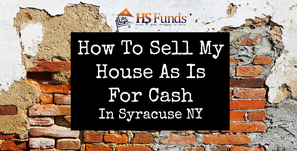 sell house as is syracuse ny