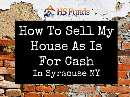How To Sell My House As Is For Cash In Syracuse NY