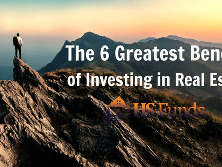 The 6 Greatest Benefits of Investing in Real Estate