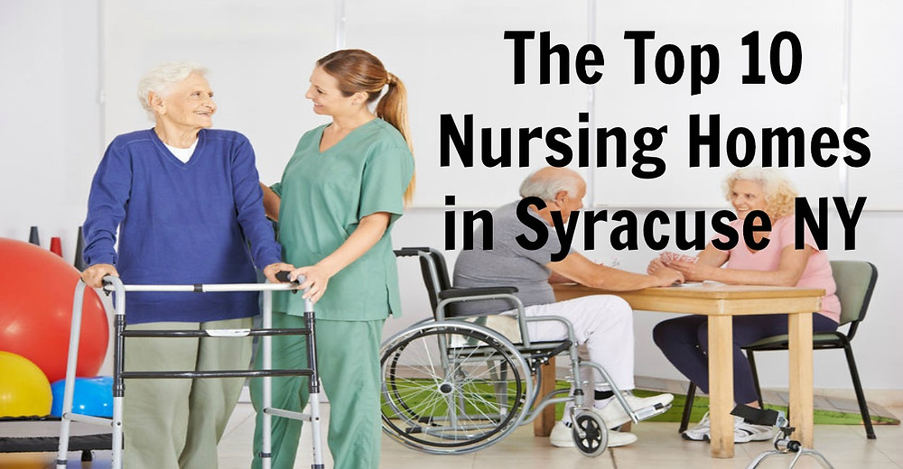 Nursing Homes Syracuse NY