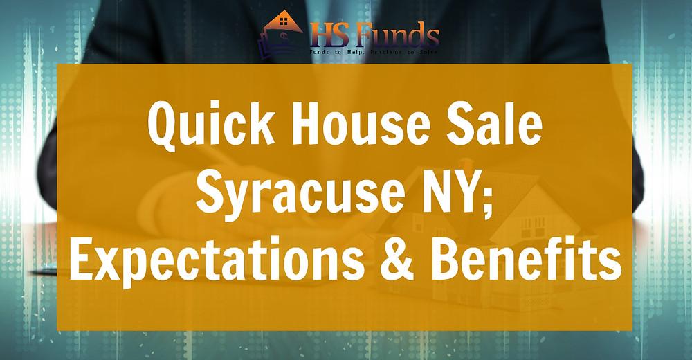 Quick House Sale Syracuse NY