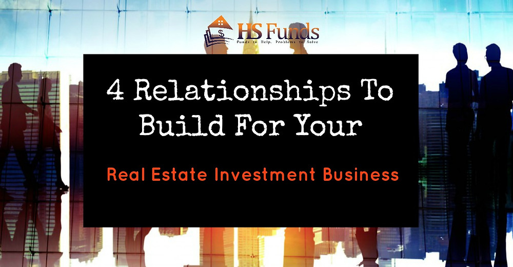 Real Estate Investing Relationships