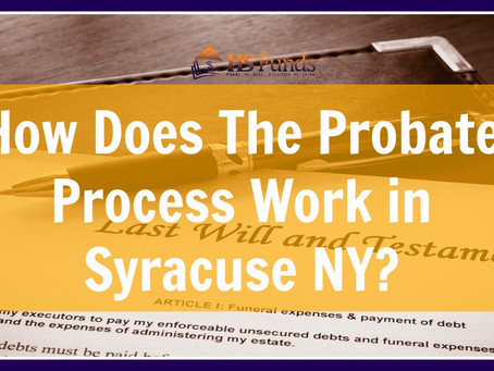 How Does The Probate Process Work in Syracuse NY?