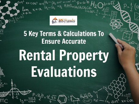 5 Key Terms & Calculations to Ensure Accurate Rental Property Evaluations