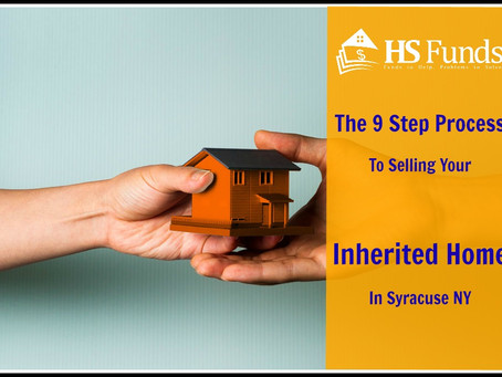 The 9 Step Process For Selling Your Inherited House In Syracuse NY | Infographic