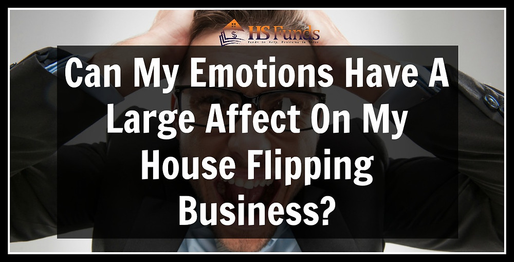 House Flipping Emotions