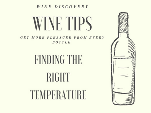 Wine Tips - Getting the Temperature Right