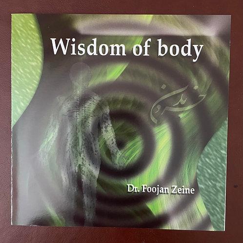 Wisdom of Body By Dr. Foojan Zeine