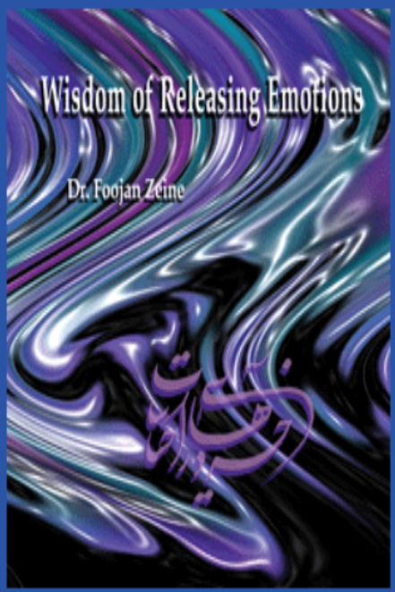 Wisdom of Releasing emotions By Dr. Foojan Zeine - CD -