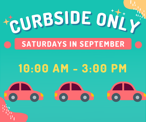 For the month of September, our Saturday hours will be curbside services only including, but not limited to: 1. Hold pick up (for how to place items on hold, click here: https://youtu.be/n5glGmlgs9o) 2. Mobile printing (cash only please) 3. Take home craft bags  Please reach out to us at 706-965-3600 for more information, thank you!
