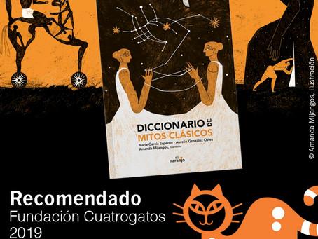 'DICCIONARIO DE MITOS CLÁSICOS', RECOMENDADO POR LA FUNDACIÓN CUATROGATOS