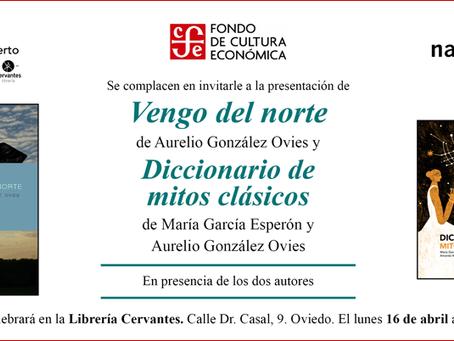 """""""Vengo del Norte"""" y """"Diccionario de mitos clásicos"""", de Aurelio González Ovies y María García Esperó"""