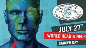 World Head and Neck Cancer Awareness Day 2020