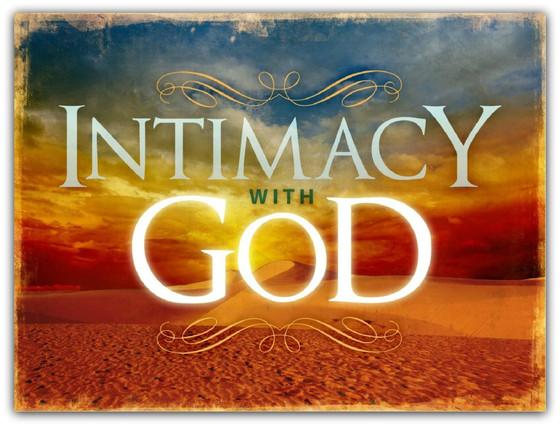 God Desires Intimacy