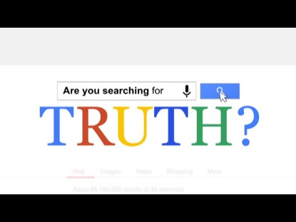 Searching for More Truth
