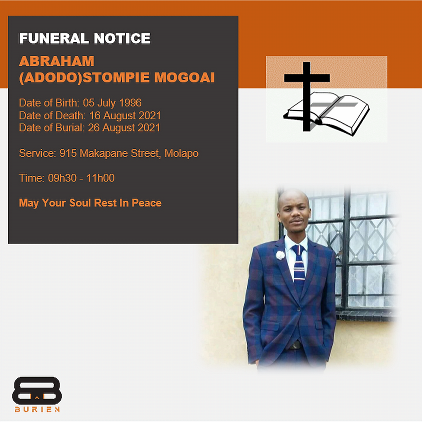 Funeral Notice Of The Late Abraham (Adodo) Stompie Mogoai