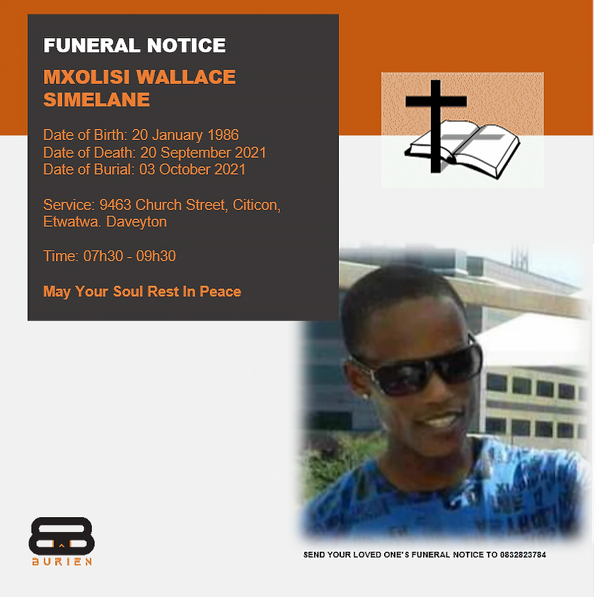 Funeral Notice Of The Late Mxolisi Wallace Simelane