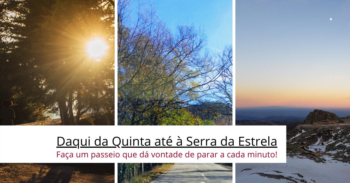 Da_Quinta_à_Serra_da_Estrela.png