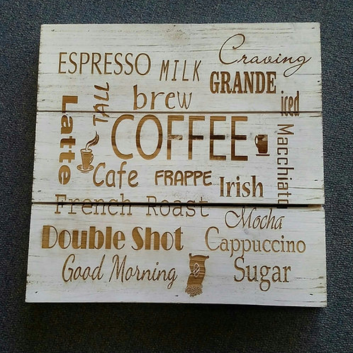 Coffee saying sign