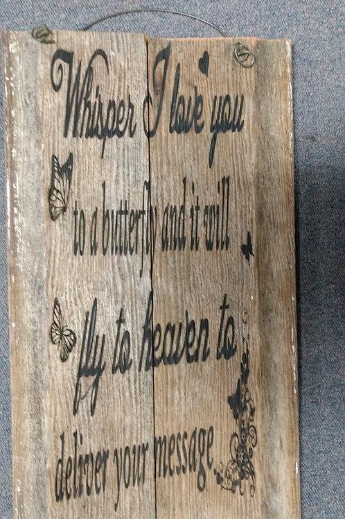 Barn wood sign   whisper