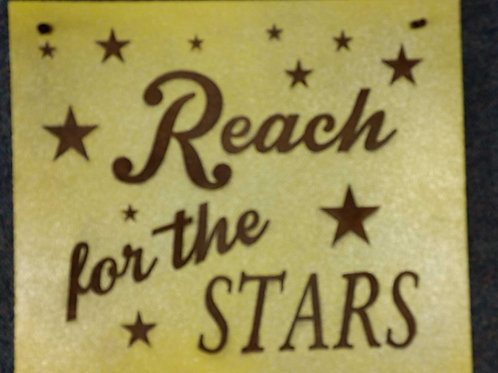 Kids Sign reach for stars