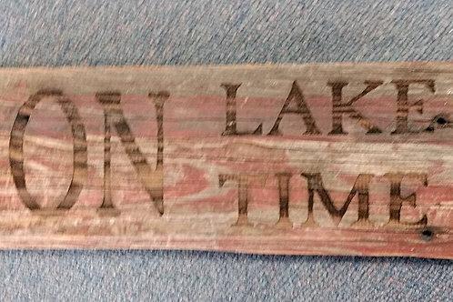 Barn Wood sign Lake time