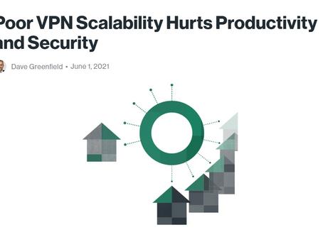 ความสามารถในการปรับขนาด VPN ที่ไม่ดีทำให้ประสิทธิภาพและความปลอดภัยลดลง