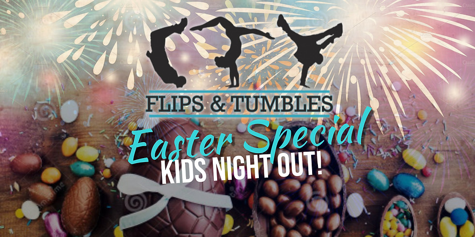 Kids Night Out! Easter Special! 3rd Apr