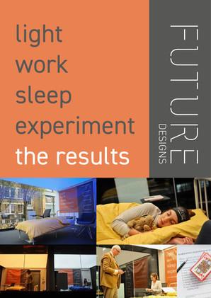 FUTURE Designs - Light Work Sleep Experiment