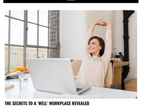 Engage Employee - The Secrets to a 'Well' Workplace Revealed