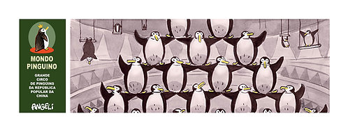 Grande circo de pinguins da República Popular da China, 2004 - série Mondo Pin