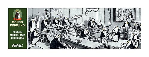 Penguins Modern Jazz Orchestra, 2004 - série Mondo Pinguino