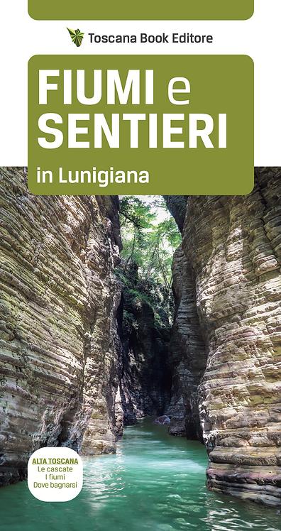 FIUMI e SENTIERI in Lunigiana