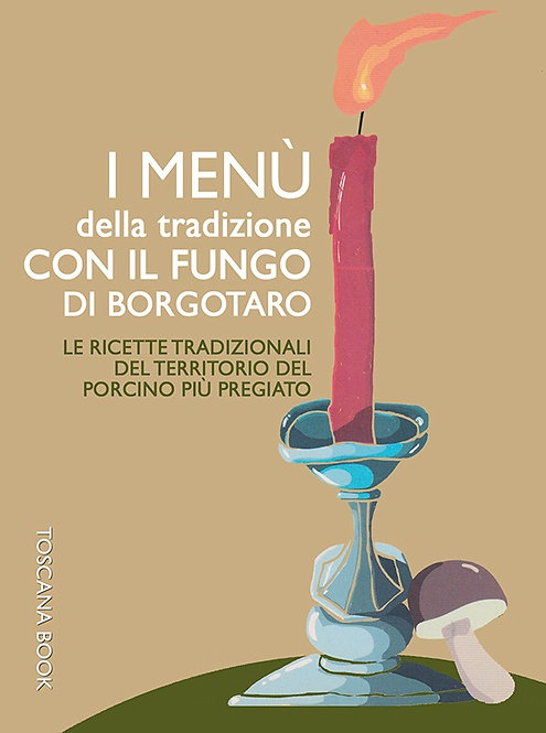 E-BOOK - I Menù della Tradizione col fungo di Borgotaro