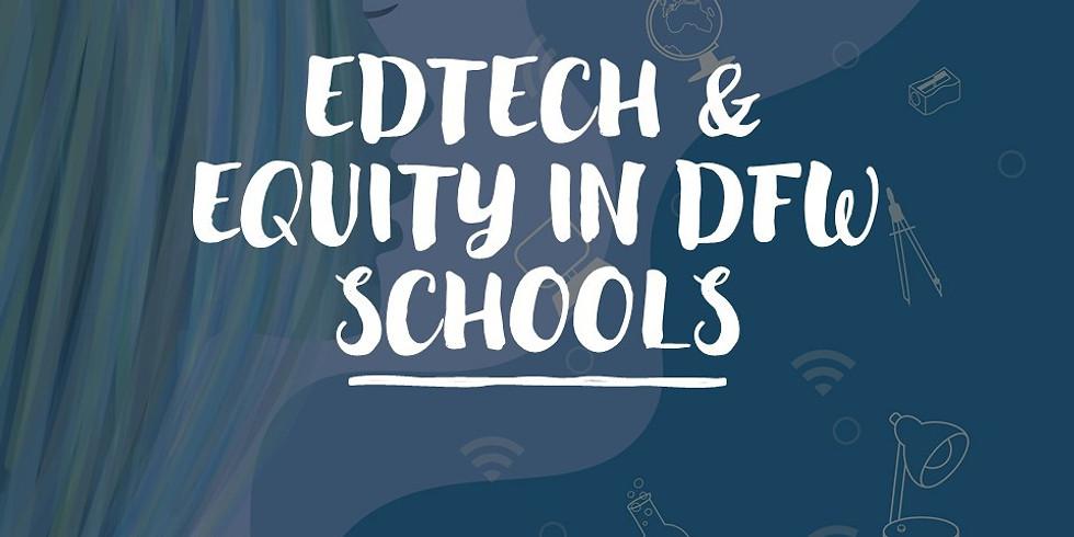 EdTech & Equity in DFW Schools