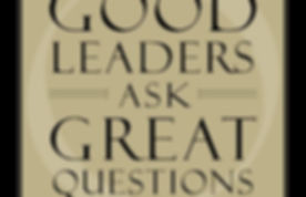 Good Leaders Ask Great Questions.jpg