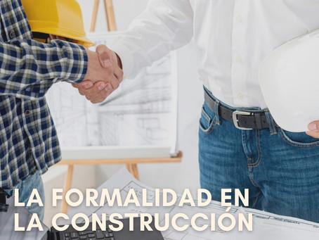 Formalidad en la construcción
